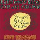 Esta Muy Bien Eso del Cariño/Kiko Veneno