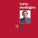 Tutto Modugno 5/Domenico Modugno