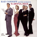 'S Awful Nice/Ray Conniff
