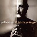 Quintet for New Tango/Pablo Ziegler