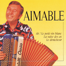 Best Of/Aimable