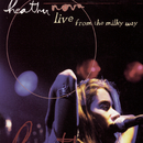 Live From The Milky Way/Heather Nova