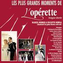 Les plus grands moments de l'Operette/Marcel Merkès & Paulette Merval