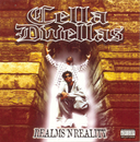 Realms'N'Reality/Cella Dwellas