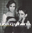 Lorquiana: Canciones Populares De Federico Garcia Lorca/Ana Belén