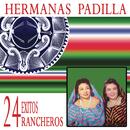 24 Exitos Rancheros/Las Hermanas Padilla