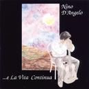 E La Vita Continua/Nino D'Angelo