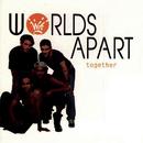 Together/Worlds Apart