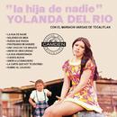 La Hija De Nadie/Yolanda del Río