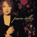 Every Time/Pam Tillis
