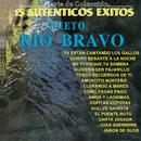 15 Auténticos Exitos/Dueto Río Bravo