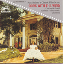 Max Steiner's Classic Film Score: Gone With The Wind/Charles Gerhardt