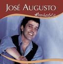 Série Romântico - José Augusto/José Augusto