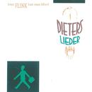 Hvor Flink Kan Man Blive/Dieters Lieder