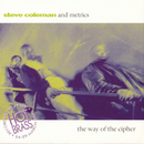 The Way Of The Cipher Live In Paris/Steve Coleman