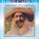 Yupanqui Por Cafrune/Jorge Cafrune