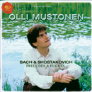 Bach and Shostakovich: Preludes And Fugues/Olli Mustonen