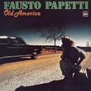 Old America/Fausto Papetti