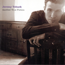 Another True Fiction/Jeremy Toback