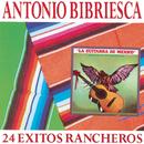 24 Exitos Rancheros/Antonio Bribiesca