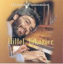 Iloinen Pianomies/Hillel Tokazier