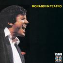 Morandi In Teatro/Gianni Morandi