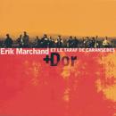 Dor/Erik Marchand