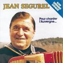 Pour Chanter l'Auvergne/Jean Segurel