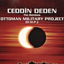 Ceddin Deden/Ottoman Military Project