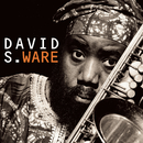 Go See The World/David S. Ware