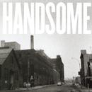 Handsome/Handsome