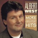 More Greatest Hits/Albert West