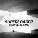 Travel In Time/Superloader