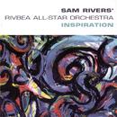 Inspiration/Sam Rivers