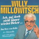 Ach sag' doch nicht immer wieder Dicker/Willy Millowitsch