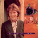 Meine Lieder streicheln Dich/Patrick Lindner