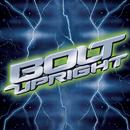 Red Carpet Sindrome/Bolt Upright