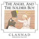 The Angel And The Soldier Boy/Clannad