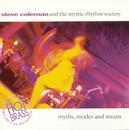 Myths, Modes & Means Live In Paris/Steve Coleman & The Mystic Rhythm Society