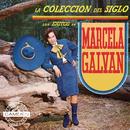 La Coleccion Del Siglo/Marcela Galván