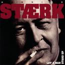 Let A Man Stand Up/Henning Stærk