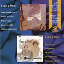 Las Estrellas Del Fonografo RCA Victor/Lupe y Raúl
