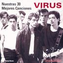 Nuestras 30 Mejores Canciones/Virus