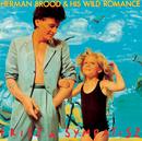 Frisz & Sympatisz/Herman Brood & His Wild Romance