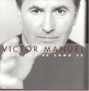 Cada Uno Es Como Es/Victor Manuel