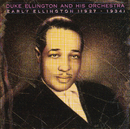 Early Ellington 1927-1934/Duke Ellington & His Famous Orchestra