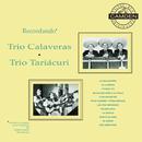 La Coleccion Del Siglo/Trío Calaveras Y Trío Tariácuri
