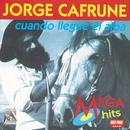 Cuando Llegue El Alba/Jorge Cafrune