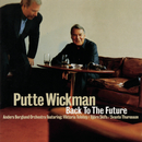 Back To The Future/Putte Wickman
