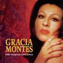 Mis Mejores Canciones/Gracia Montes